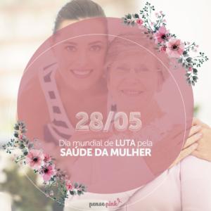 Dia Mundial de Luta pela Saúde da Mulher
